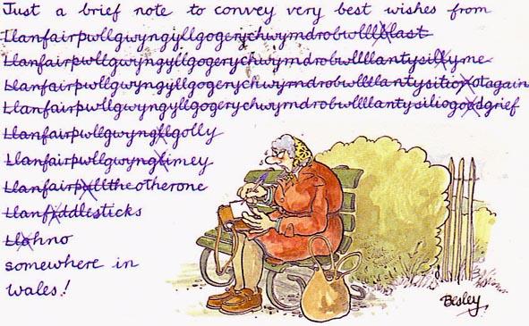 Llanfairpwllgwyngyllgogerychwyrndrobwllllantysiliogogogoch Llanfair-carte-post-gribouille